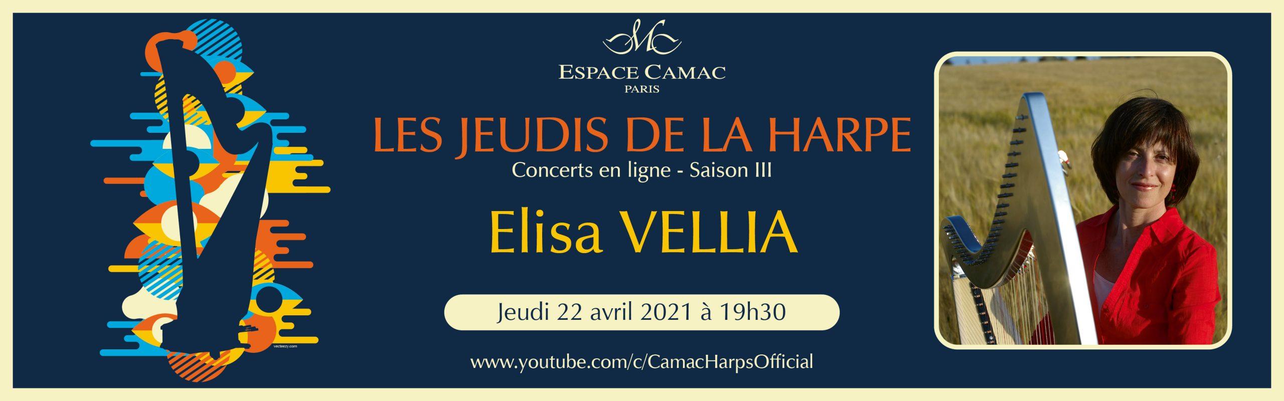 Les Jeudis de la Harpe : Elisa Vellia