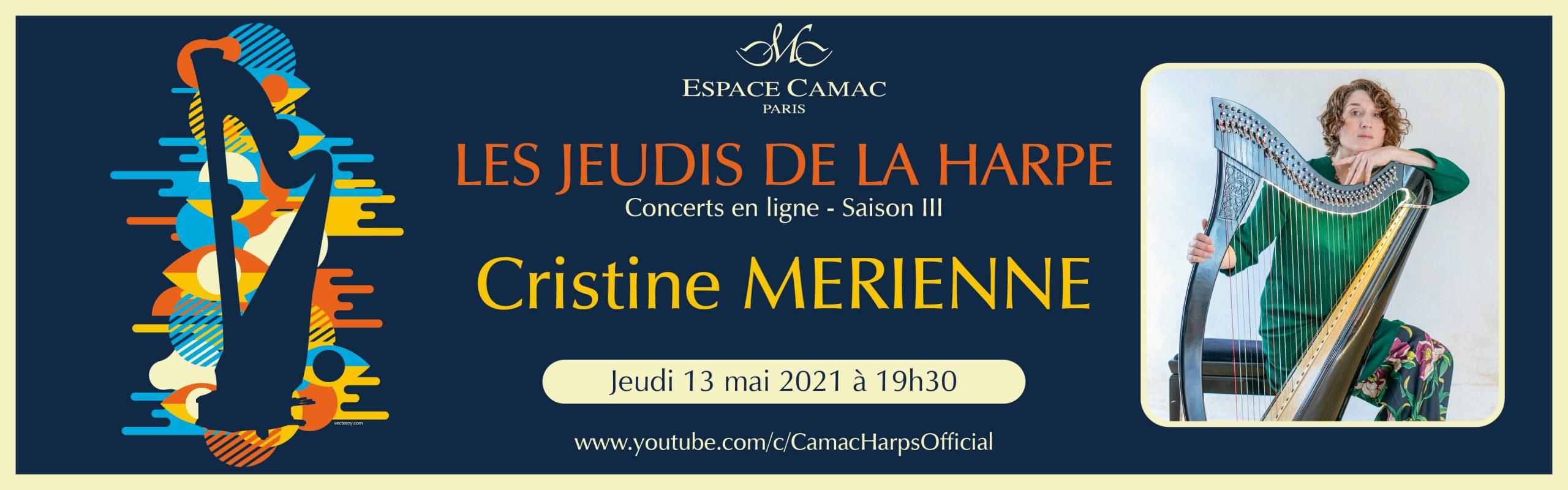 Les Jeudis de la Harpe : Cristine Merienne