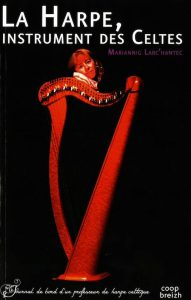 Larc'hantec: La harpe, instrument des Celts